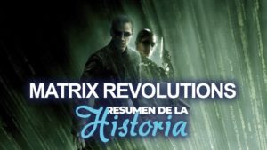 Resumen de Matrix revolutions